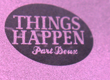 Things Happen Issue Two